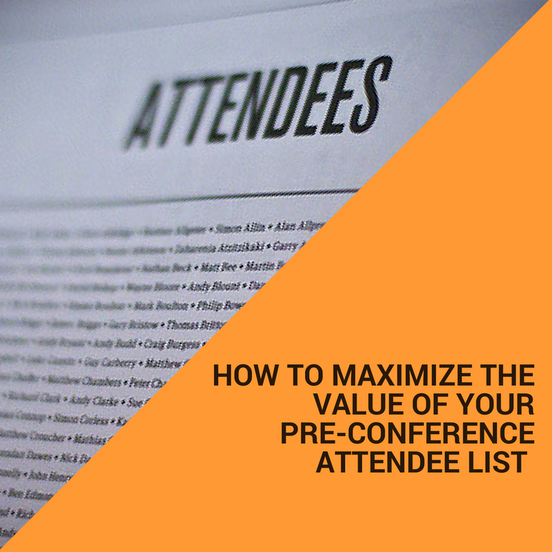 [VIDEO] How to Maximize Your Pre-Conference Attendee List