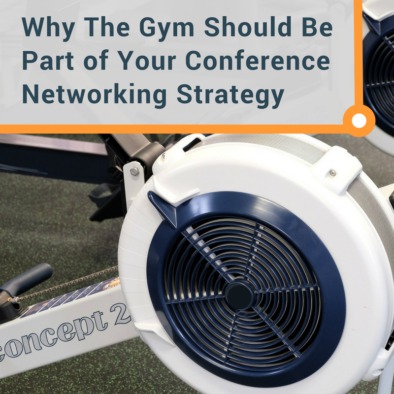Why The Gym Should Be Part of Your Networking Strategy